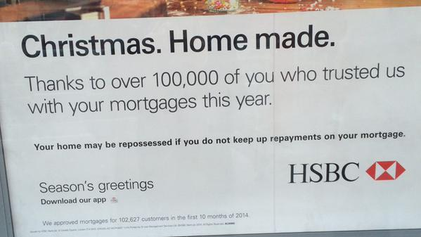 HSBC To Customers: Merry Christmas, Pay Your Mortgage Or We'll Take Your House
