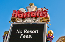 Harrah's Las Vegas Resorts Say No To Resort Fees