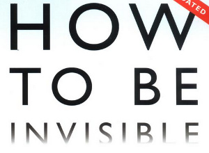"Free ""How To Be Invisible"" Download In Exchange For Your Email Address"