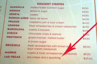 Crepe Place Will Give You Any Crepe And A Spanking For $25.00