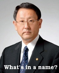 Why Is The President Of Toyota Named Toyoda?