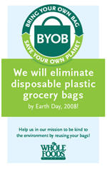 "Whole Foods Will Eliminate Plastic Bags, Says ""Bring Your Own"""