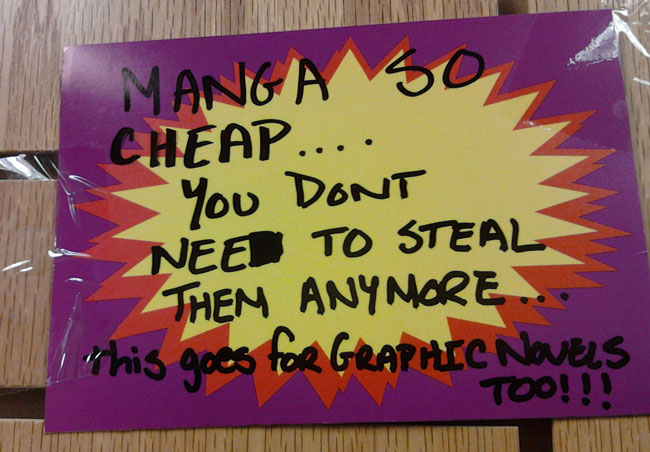 Sign At Closing Borders: 'Manga So Cheap, You Don't Need To Steal Them Anymore!'