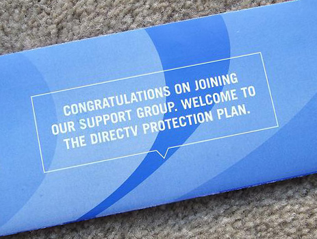 "DirecTV Thinks You Need Protection Plan, Won't Take ""No"" For Answer"