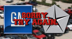 Obama Administration To Chrysler, GM: Sorry, You Failed.