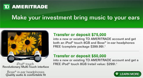Deposit $75,000 With TD Ameritrade And Get A Free iPod! OMG!