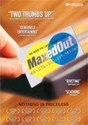 Maxed Out Now On DVD