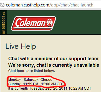 Coleman Live Help Only Open 1 Minute Once Per Week?