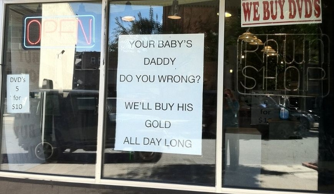 Treat Your Baby's Mom Nice If You Live Near This Pawn Shop