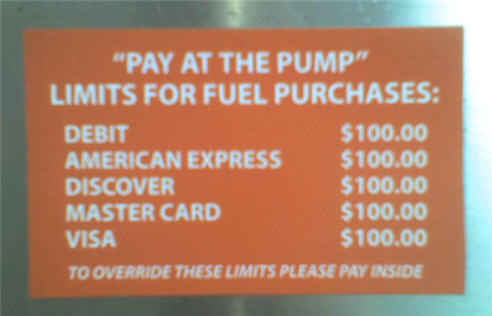 "Sign Of The Times: $100 ""Pay At The Pump"" Limit"