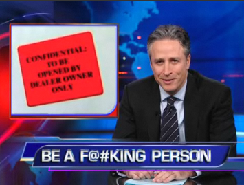 "Jon Stewart to Automakers: ""BE A F@#KING PERSON!"""