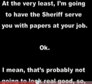 Zombie Debt Collector Threatens To Send Sheriff To Man's Work