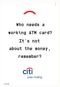 "Citibank's ATM Crisis Merely Extends ""Money Don't Matter"" Campaign"