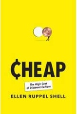 Cheap Book Explores The High Cost of Discount Culture