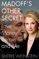 The Conman Who Loved Me: Madoff Mistress Tells All