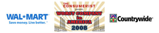"Worst Company In America: ""Final Four"" Countrywide VS Wal-Mart"