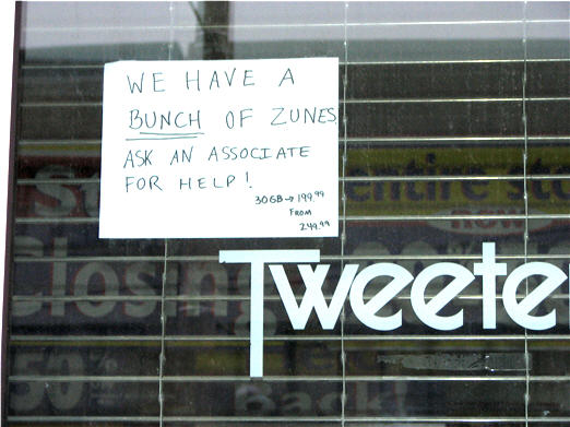 "Closing Tweeter Store Has ""A Bunch Of Zunes"""