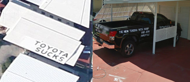 "Man Announces ""Toyota Sucks"" On Roof — And Google Maps Takes Notice"