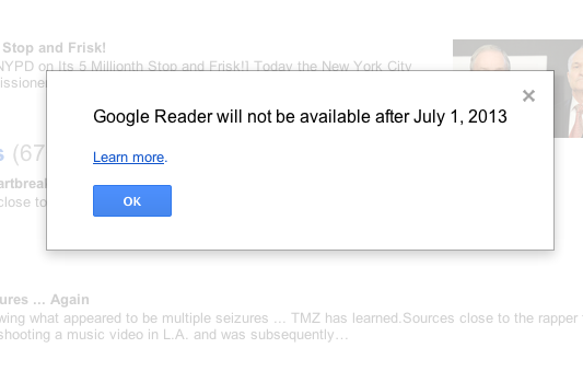 Google Reader users started seeing this sad pop-up message on Wednesday.