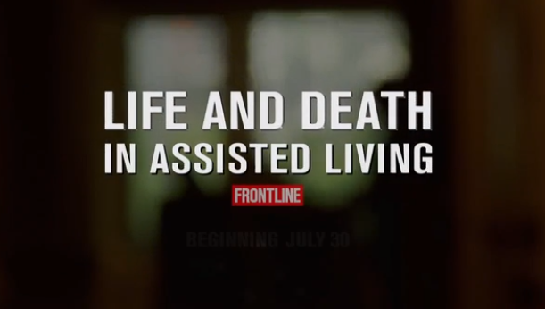 10 Reasons Why You Should Watch Tonight's Frontline On Assisted Living