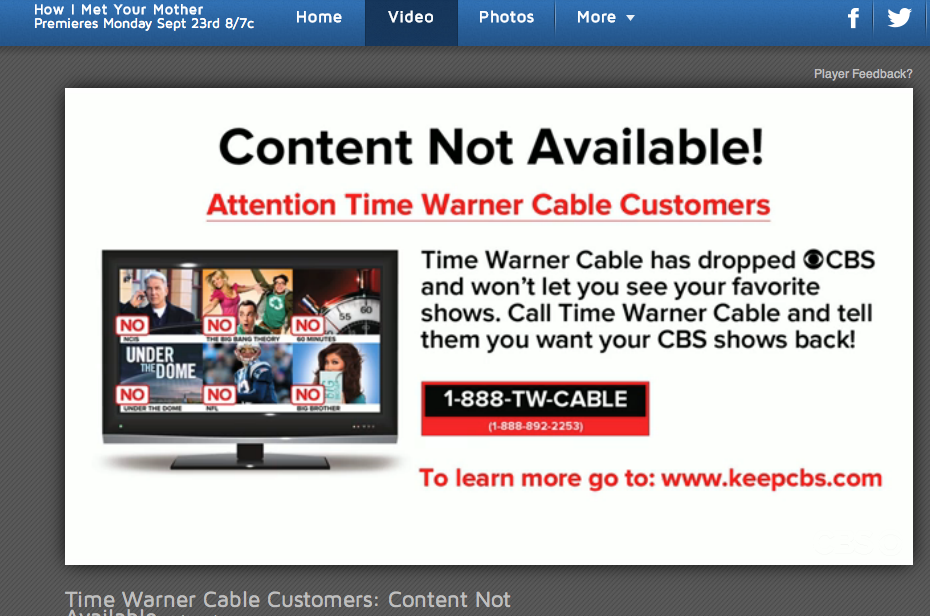 If CBS actually liked you, it wouldn't be blocking access to CBS.com -- a totally free service that is completely unrelated to your cable bill -- for TWC subscribers.