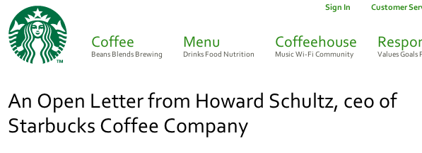 CEO Howard Schultz posted the letter below on the Starbucks blog late Tuesday night.