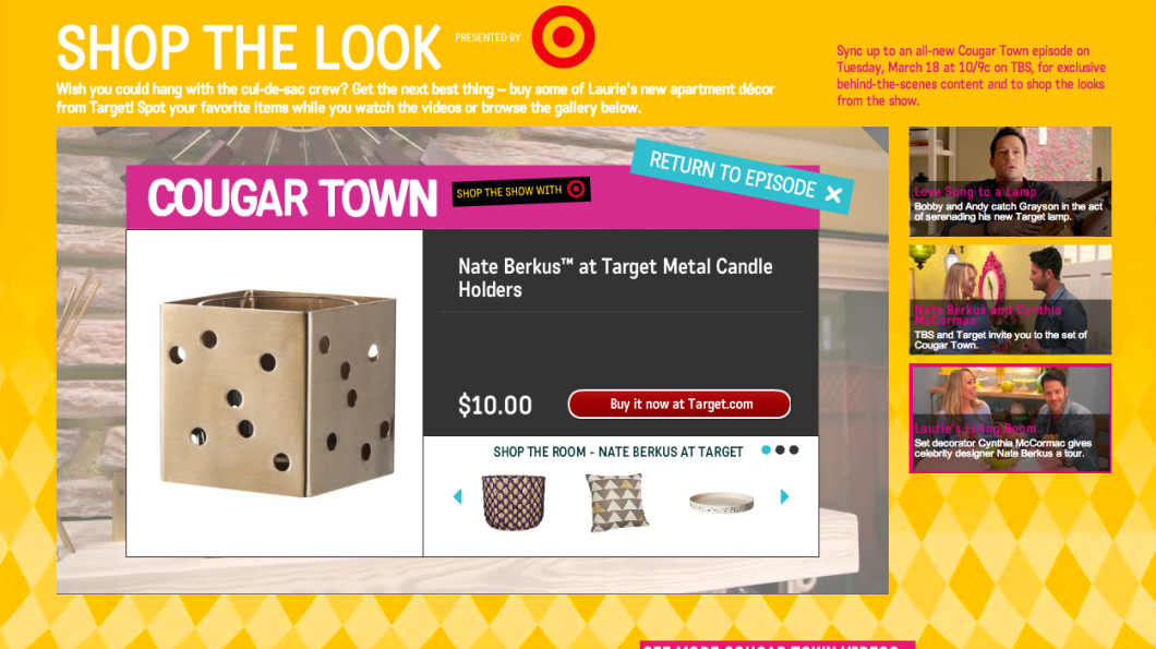 An online version of Cougar Town will feature a click-to-buy service for viewers to score decor from Target. The online video pauses when a viewer wants to buy a piece. (TBS)