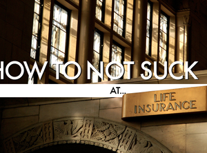 15 Things You Need To Know About Life Insurance