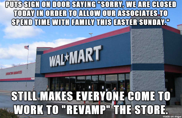 Was This Walmart Doing A Bad Thing By Being Closed On Easter But