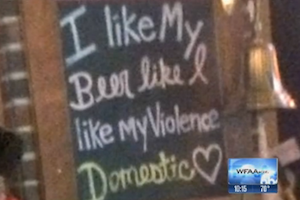 "Texas Bar Apologizes For Handwritten Sign With Domestic Beer/Violence ""Joke"""