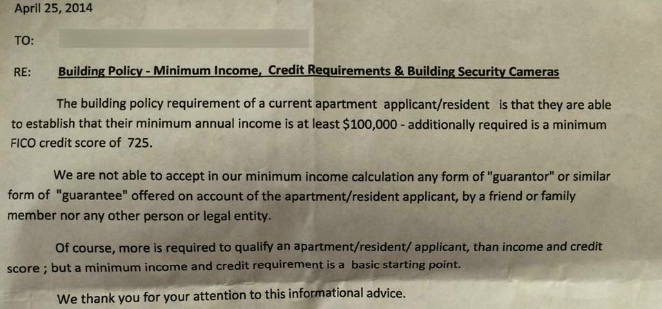 Hoodline.com posted this letter from a renter in San Francisco's Lower Haight district, alerting tenants that they will be checked to make sure they are earning $100,000 a year and have a credit score of at least 725.