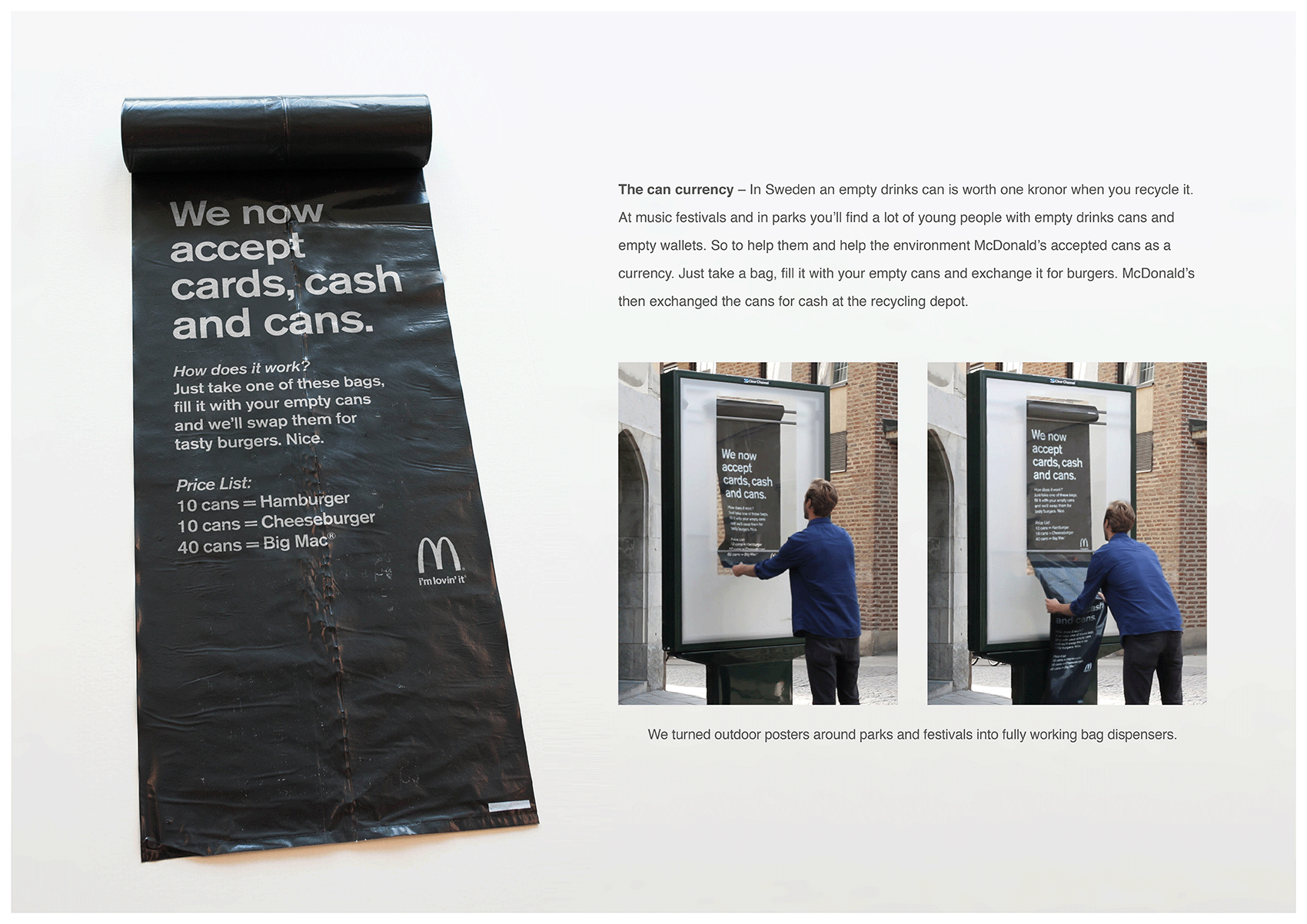 Would You Like To Be Able To Buy A Big Mac With Empty Soda & Beer Cans?