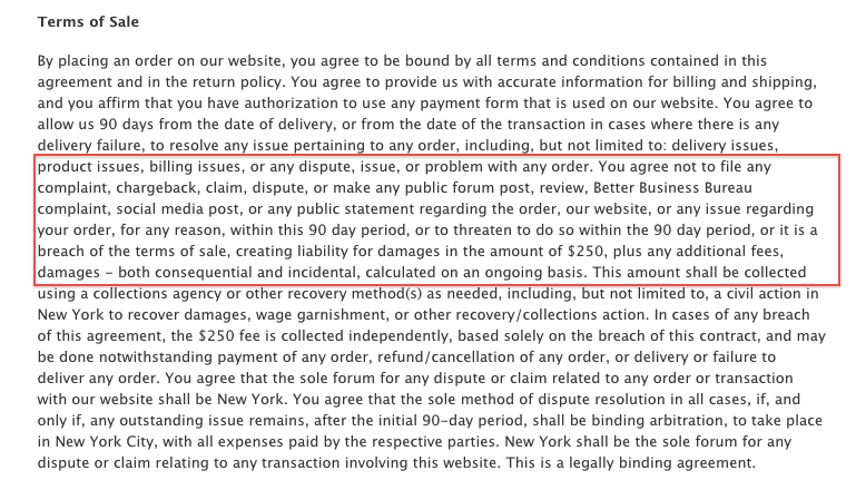 The Terms of Sale on the Accessory Outlet website say you can be fined $250 or more for even threatening to complain about a purchase.
