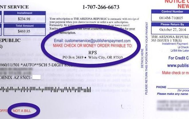 "The scammy notices sent out to consumers look like bills and give you multiple ways to pay, but the small print indicates that it is ""not a bill."""