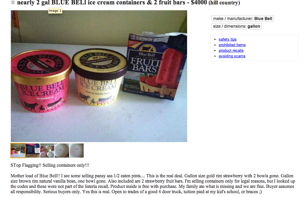 Some posters are selling half-eaten containers of Blue Bell products.
