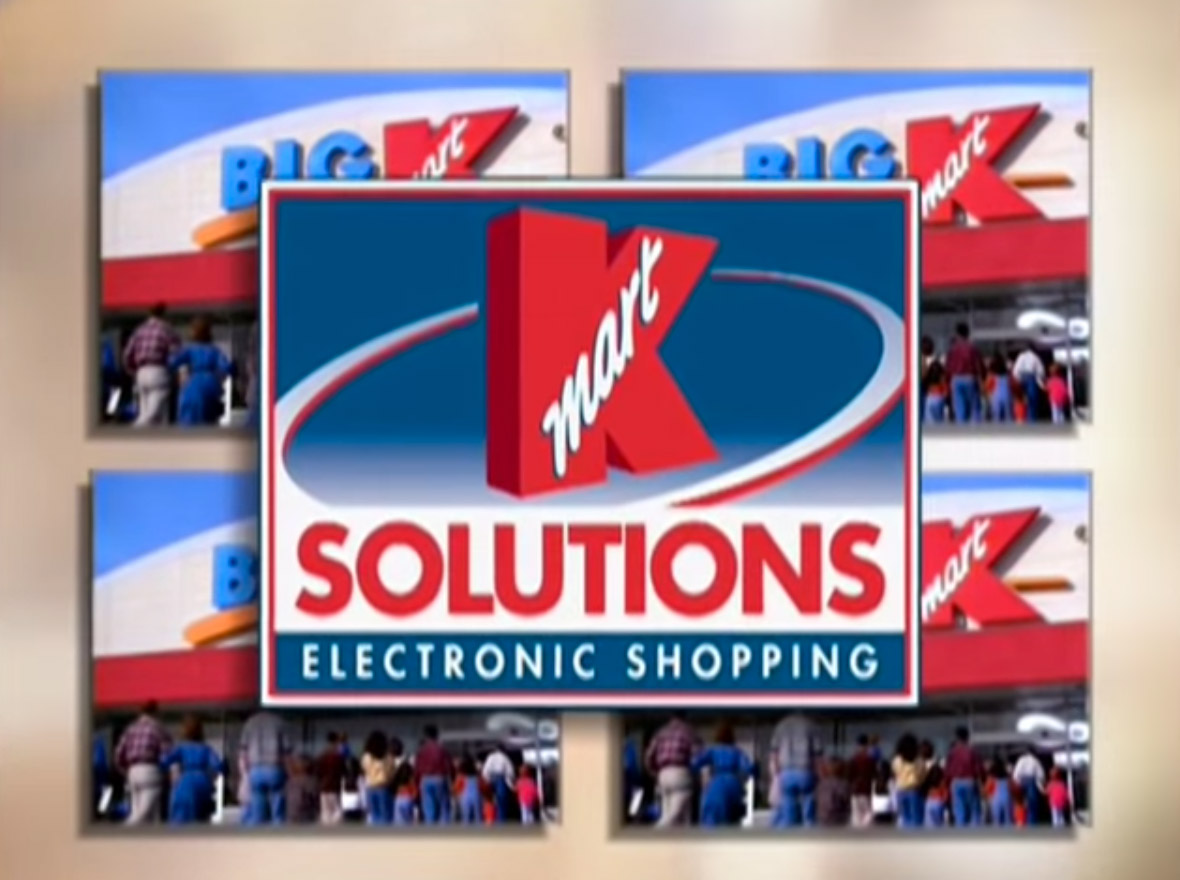 In 1998, Kmart Invited Customers To Come To Kmart And Shop Online