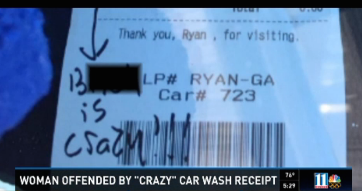 "Customer Says Car Wash Worker Wrote ""B*tch Is Crazy"" On Her Receipt"